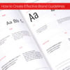 How to Create Brand Guidelines: Brand Management Tips