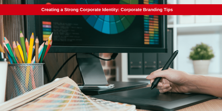 Creating a strong corporate identity